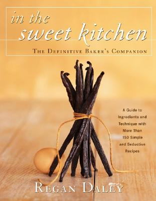 Image for In the Sweet Kitchen: The Definitive Baker's Companion