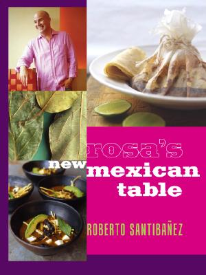Image for NEW MEXICAN TABLE FROM ROSA MEXICANO