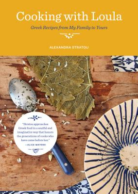 Image for Cooking with Loula: Greek Recipes from My Family to Yours
