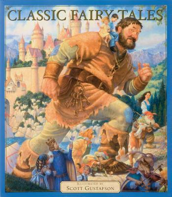 Classic Fairy Tales, Scott Gustafson