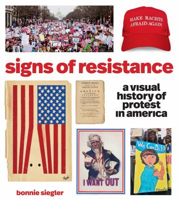 Image for Signs of Resistance: A Visual History of Protest in America