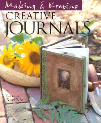 Image for Making & Keeping Creative Journals
