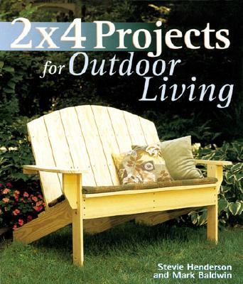 Image for 2 x 4 Projects for Outdoor Living