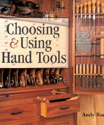 Image for Choosing & Using Hand Tools