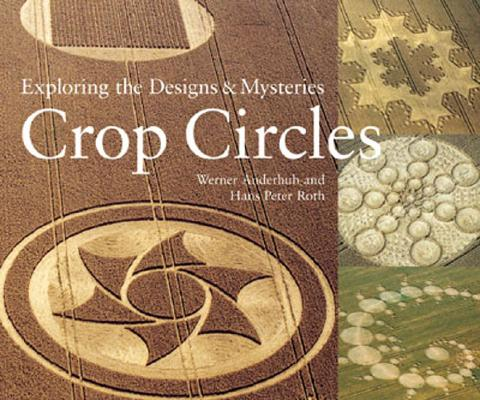 Image for Crop Circles: Exploring the Designs and Mysteries
