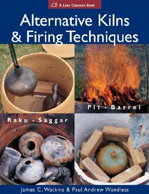 Image for Alternative Kilns & N Firing Techniques
