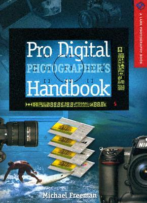 Image for Pro Digital Photographer's Handbook;Lark Photography Book