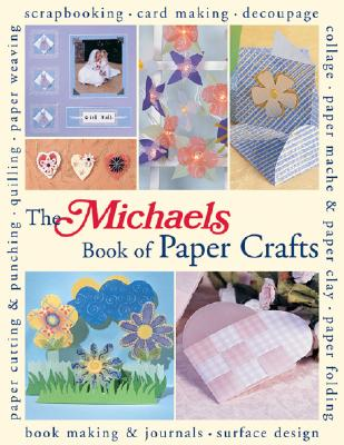 Image for The Michaels Book of Paper Crafts