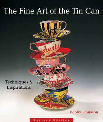 Image for FINE ART OF THE TIN CAN, THE TECHNIQUES & INSPIRATIONS