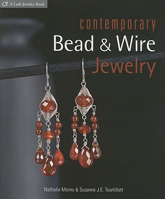 Image for Contemporary Bead & Wire Jewelry (Lark Jewelry Books)
