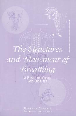 Image for The Structures and Movement of Breathing: A Primer for Choirs and Choruses/G5265