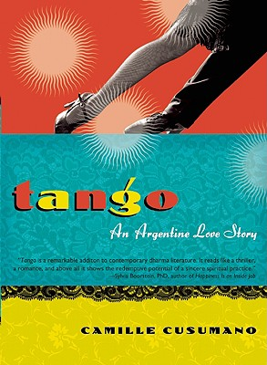 Image for Tango: An Argentine Love Story