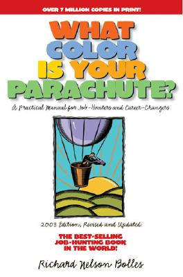 Image for What Color Is Your Parachute 2003 : A Practical Manual for Job-Hunters and Career