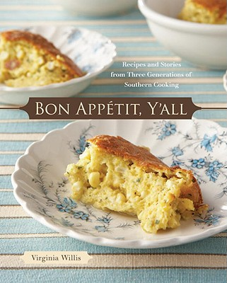 Image for BON APPETIT, Y'ALL RECIPES AND STORIES FROM THREE GENERATIONS OF SOUTHERN COOKING