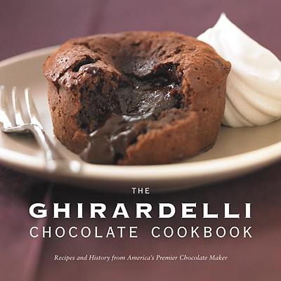 Image for Ghirardelli Chocolate Cookbook