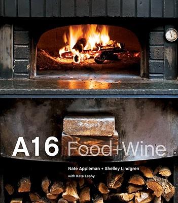 A16: Food + Wine, Appleman, Nate