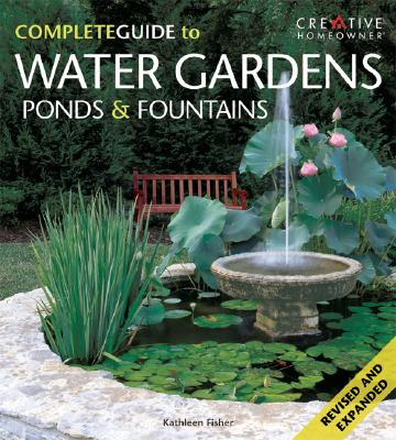 Image for Complete Guide to Water Gardens, Ponds, & Fountains