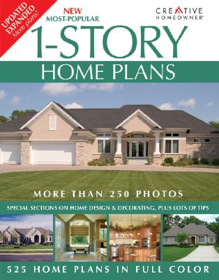 New Most-Popular 1-Story Home Plans, Editors of Creative Homeowner
