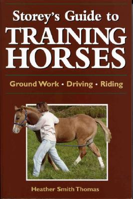 Image for STOREY'S GUIDE TO TRAINING HORSES