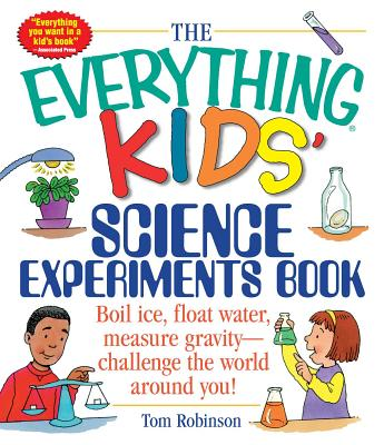 Image for Everything Kids' Science Experiments Book, The