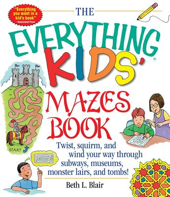 Image for Everything Kids' Mazes Book: Twist, Squirm, And Wi