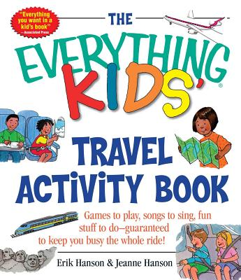 Image for Everything Kids Travel Activity Book : Games to Play, Songs to Sing, Fun Stuff to Do -  Guaranteed to Keep You Busy the Whole Ride!