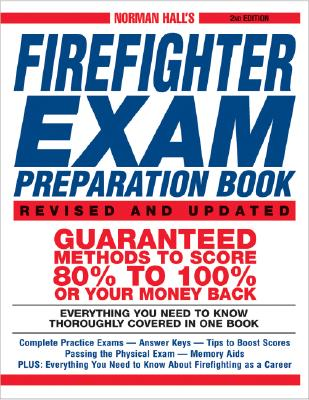 Norman Hall's Firefighter Exam Preparation Book, Hall, Norman