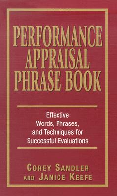 Image for Performance Appraisal Phrase Book: The Best Words, Phrases, and Techniques for Performance Reviews
