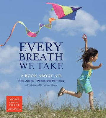 Image for EVERY BREATH WE TAKE : A BOOK ABOUT AIR ( MOMS CLEAN AIR FORCE )
