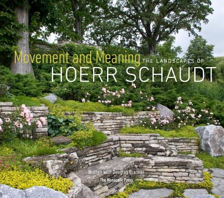 Image for Movement and Meaning: The Landscapes of Hoerr Schaudt