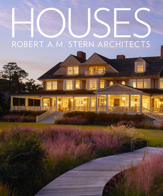 Image for Houses: Robert A.M. Stern Architects