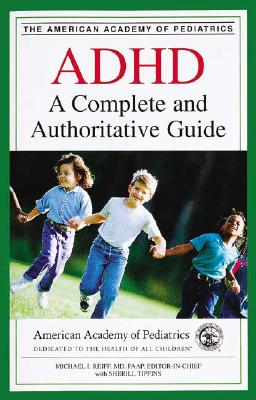 Image for ADHD: A Complete and Authoritative Guide (American Academy of Pediatrics)