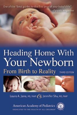 Image for Heading Home with Your Newborn From Birth to Reality