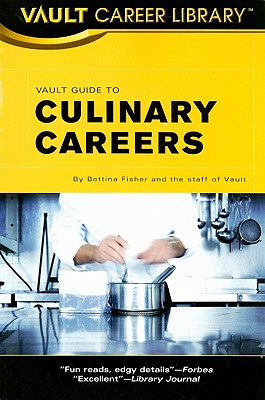 Image for Vault Guide to Culinary Careers (Vault Career Library)