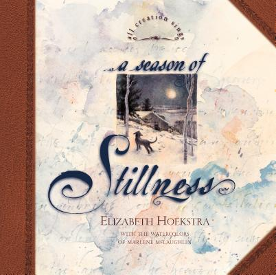 Image for A Season of Stillness (All Creation Sings)
