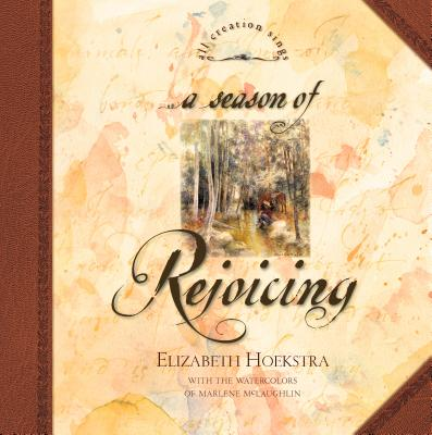Image for A Season of Rejoicing (All Creation Sings)