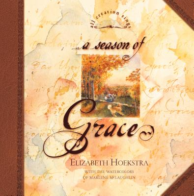 Image for A Season of Grace (All Creation Sings)