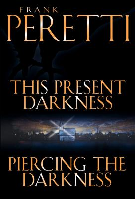 Image for This Present Darkness and Piercing the Darkness