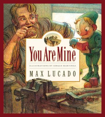 Image for You Are Mine (Volume 2) (Max Lucado's Wemmicks (Volume 2))