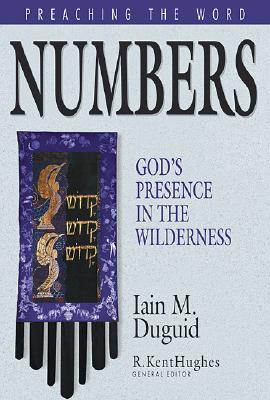 Image for Numbers: God's Presence in the Wilderness (Preaching the Word)