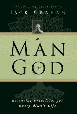 Image for A Man of God: Essential Priorities for Every Man's Life