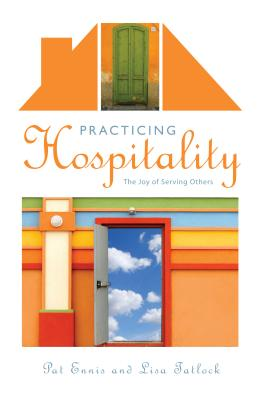 Image for Practicing Hospitality: The Joy of Serving Others