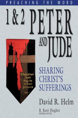Image for 1 & 2 Peter and Jude: Preaching the Word Series