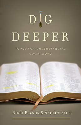 Image for Dig Deeper: Tools for Understanding God's Word