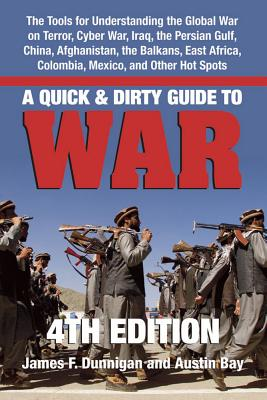 Image for A Quick & Dirty Guide to War: Briefings on Present & Potential Wars, 4th Edition