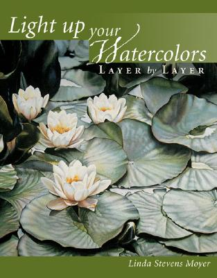 Light up your Watercolors, Moyer