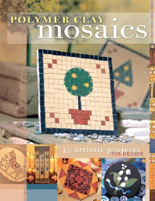 Image for Polymer Clay Mosaics