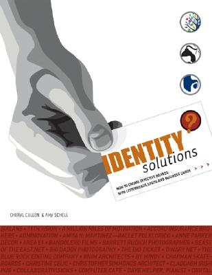 Image for IDENTITY SOLUTIONS HOW TO CREATE EFFECTIVE BRANDS WITH LETTERHEADS, LOGOS & BUSINESS CARDS
