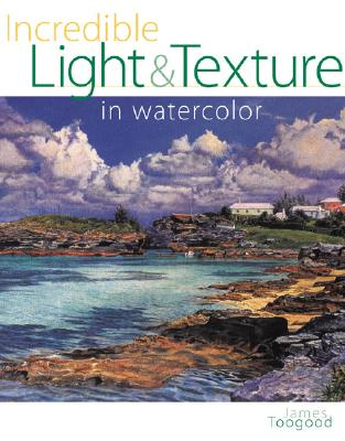 Image for Incredible Light & Texture in Watercolor