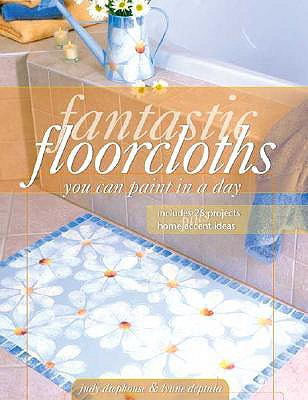 Image for Fantastic Floorcloths You Can Paint in a Day
